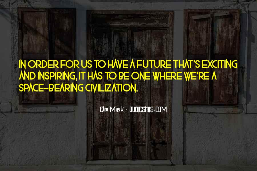 Quotes About One's Future #22658