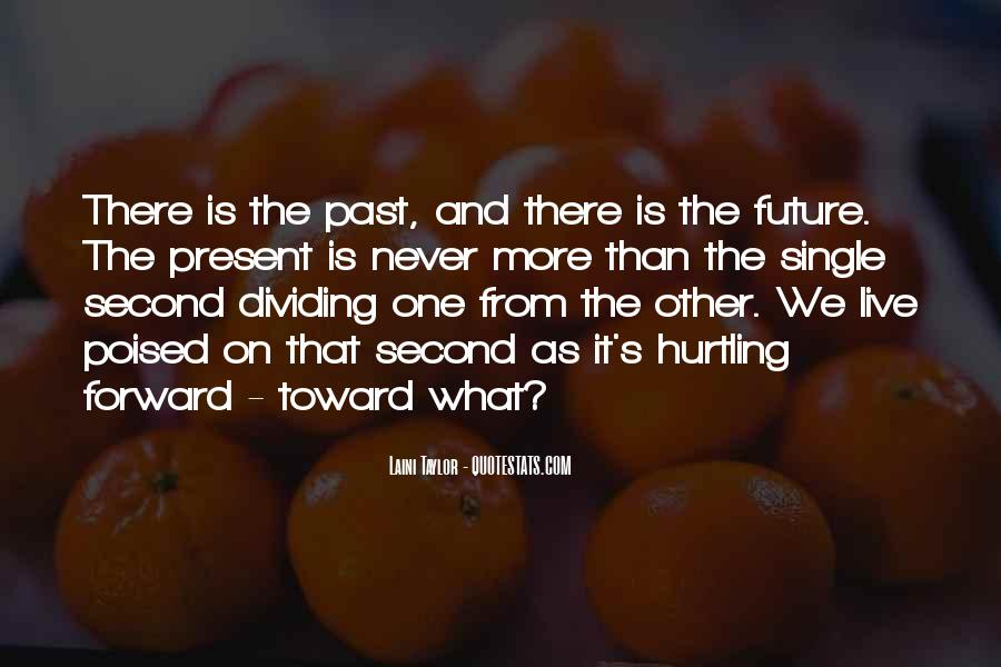 Quotes About One's Future #229487
