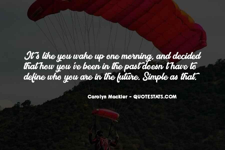 Quotes About One's Future #233121