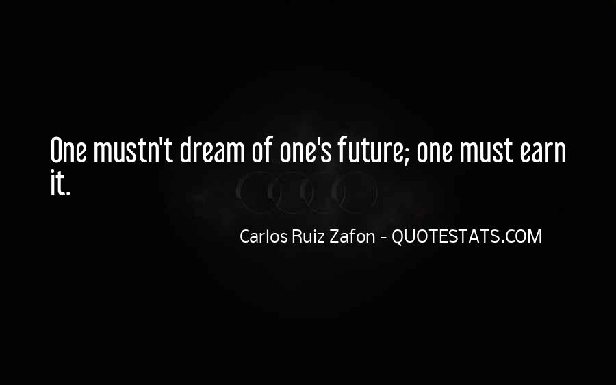 Quotes About One's Future #29513