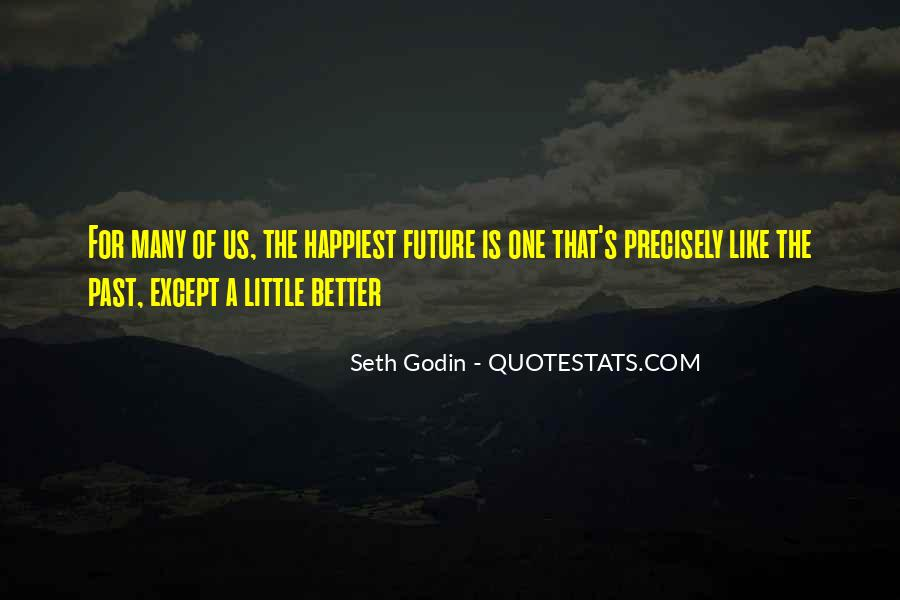 Quotes About One's Future #322524