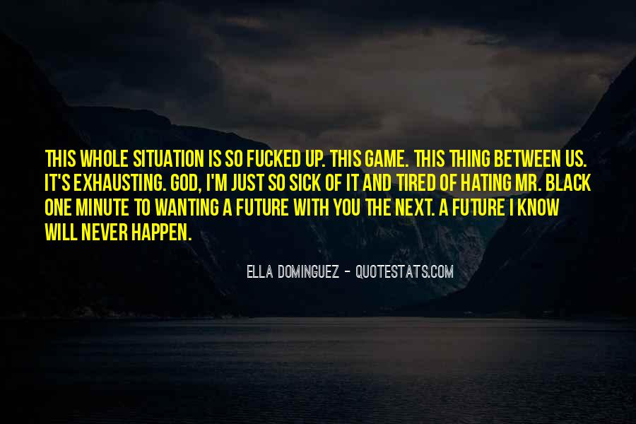 Quotes About One's Future #48044