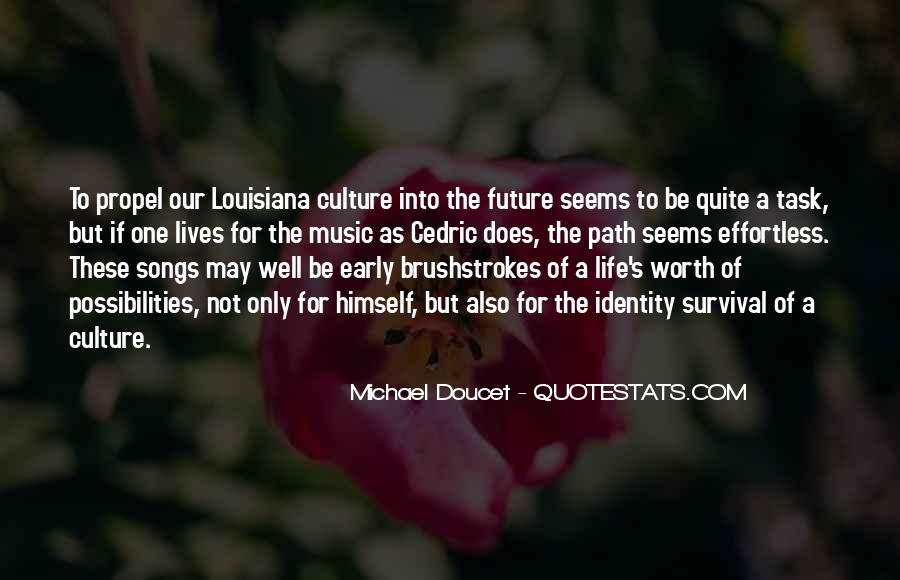 Quotes About One's Future #490705