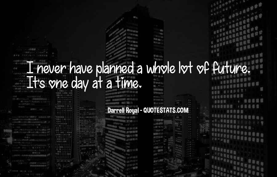 Quotes About One's Future #559433