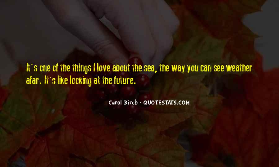 Quotes About One's Future #76542