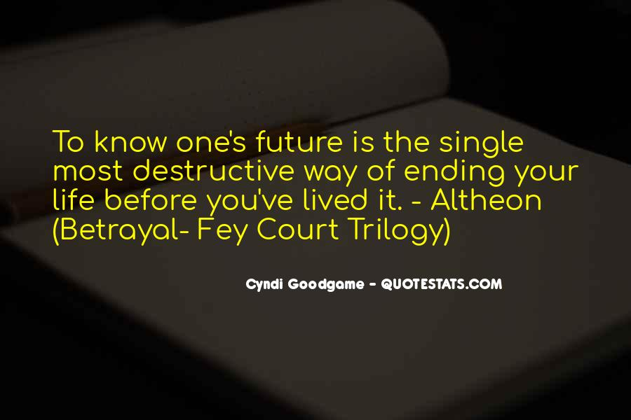 Quotes About One's Future #76664