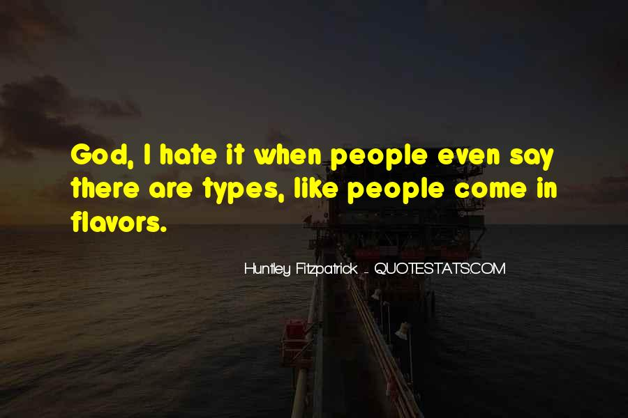 Quotes About Types #136917