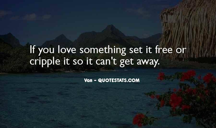 Quotes About Love Set Something Free #1719243