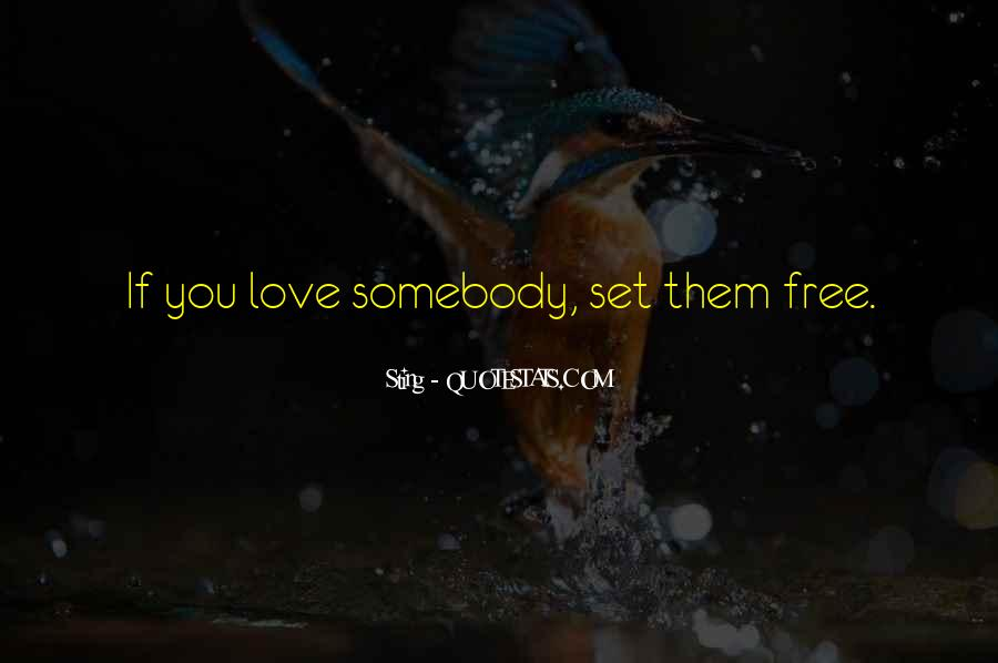 Quotes About Love Set Something Free #346930