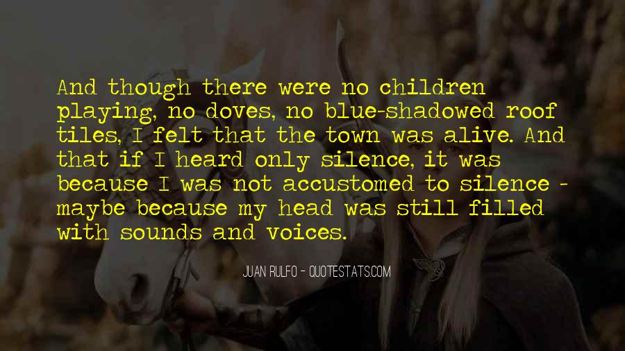 Quotes About Children's Voices #1814180