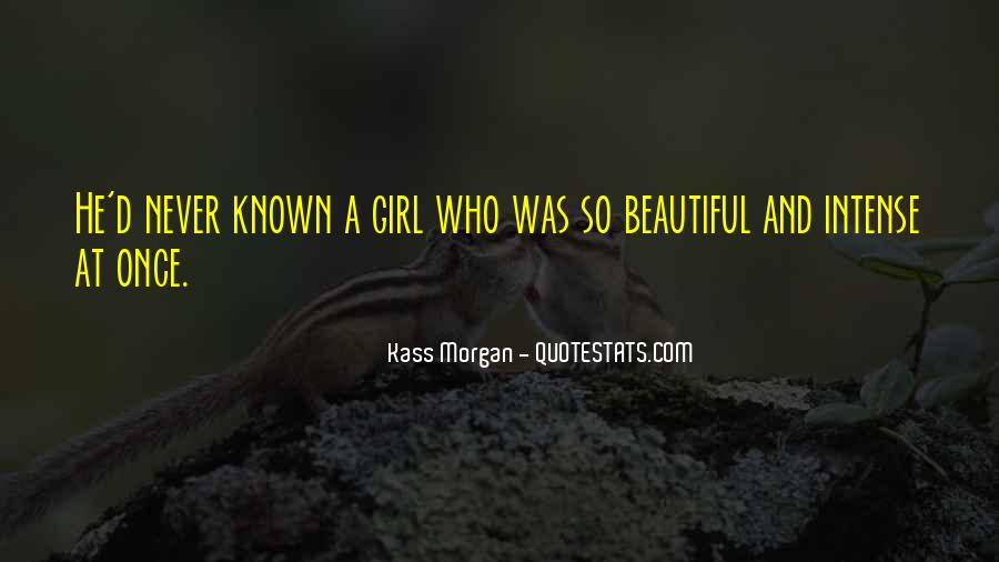 Quotes About A Beautiful Girl #159218