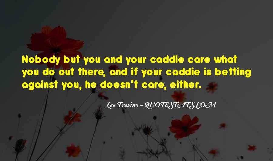 Quotes About Bf Who Doesn't Care #273807