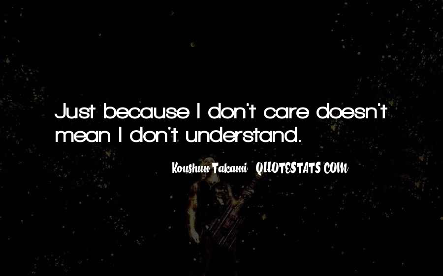 Quotes About Bf Who Doesn't Care #49610