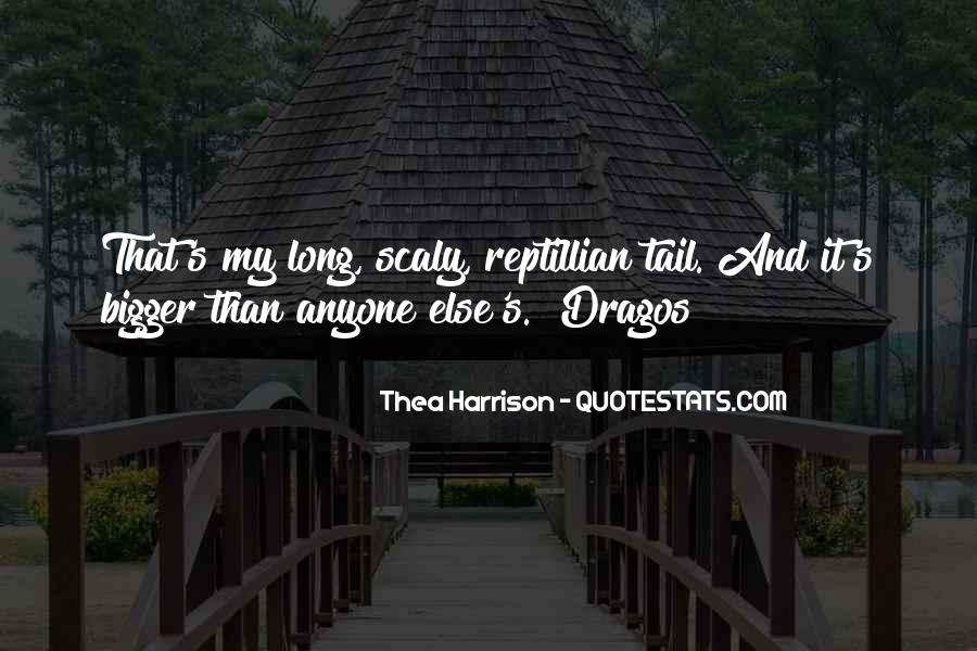 Quotes About Scaly #423513