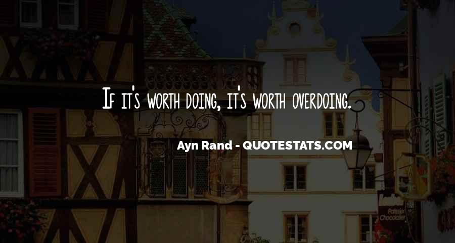 Quotes About Not Overdoing Things #1001891