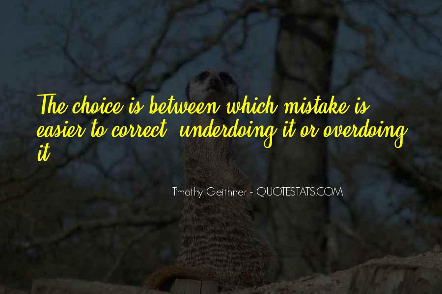 Quotes About Not Overdoing Things #1204526