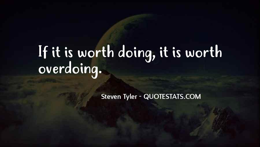 Quotes About Not Overdoing Things #1383