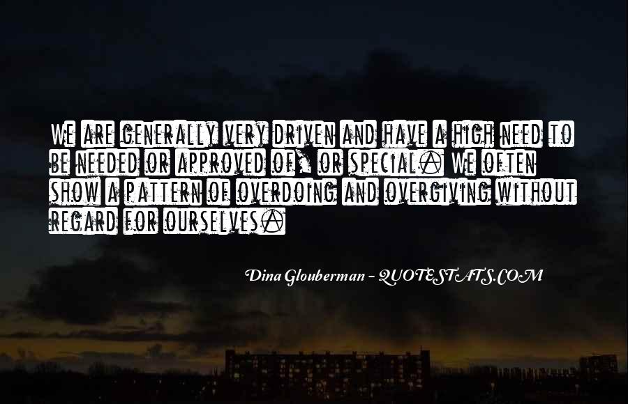 Quotes About Not Overdoing Things #348257