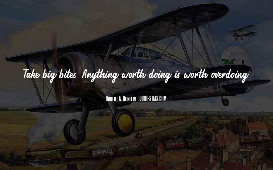 Quotes About Not Overdoing Things #857011