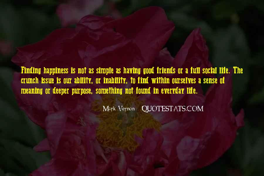 Quotes About Finding Out Who Your Friends Really Are #1078908