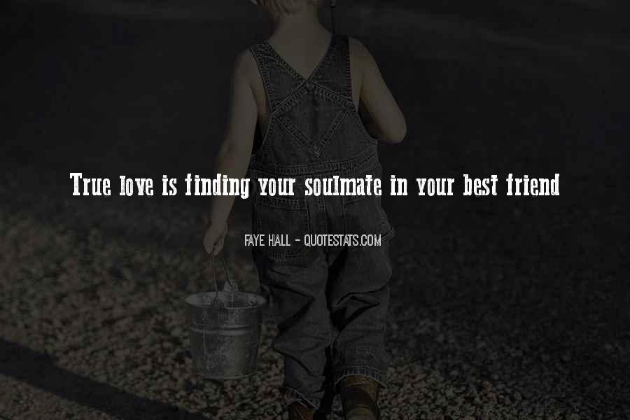 Quotes About Finding Out Who Your Friends Really Are #259905