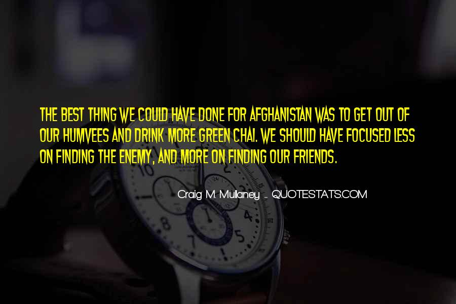 Quotes About Finding Out Who Your Friends Really Are #313286