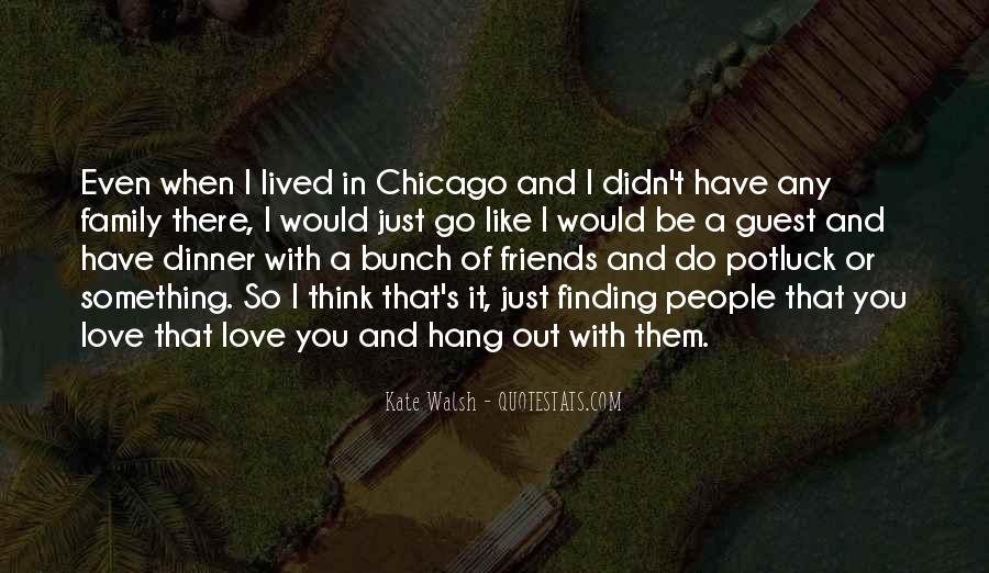 Quotes About Finding Out Who Your Friends Really Are #964073