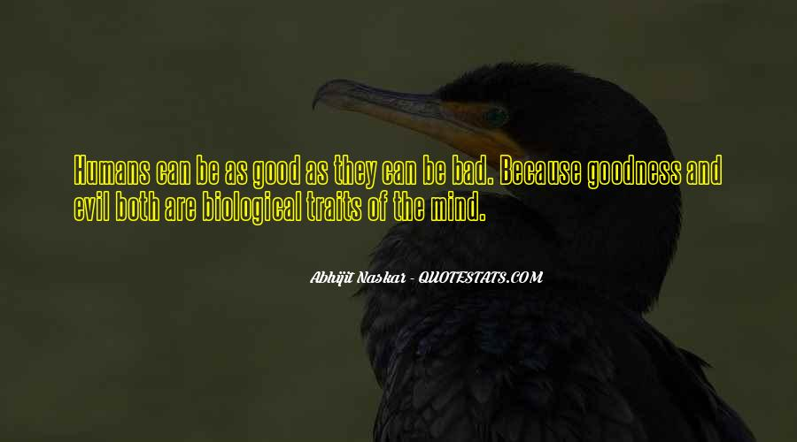 Quotes About Good And Bad Traits #1393495