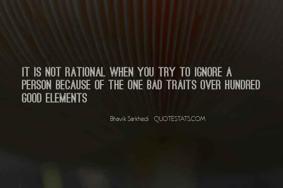 Quotes About Good And Bad Traits #468322