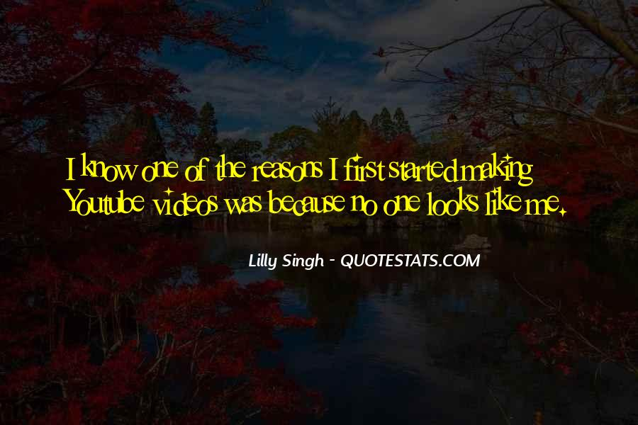 Quotes About Making Videos #1617620