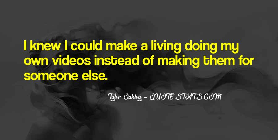 Quotes About Making Videos #1649430