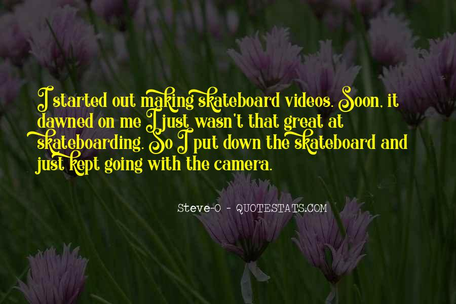 Quotes About Making Videos #1759038