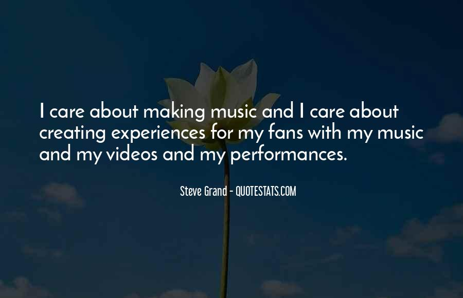 Quotes About Making Videos #1840745