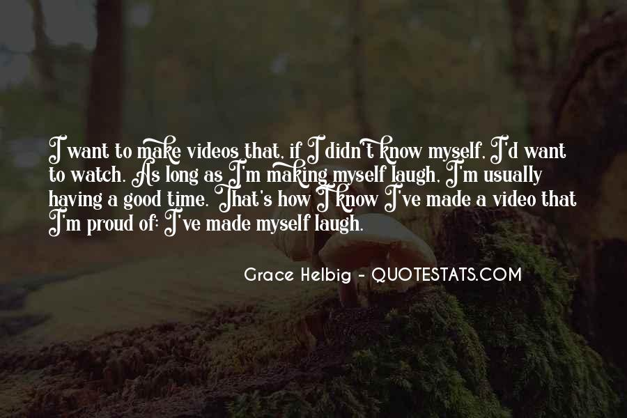 Quotes About Making Videos #1863685