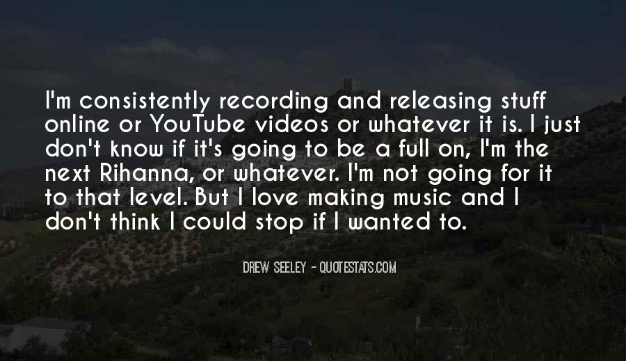 Quotes About Making Videos #220815