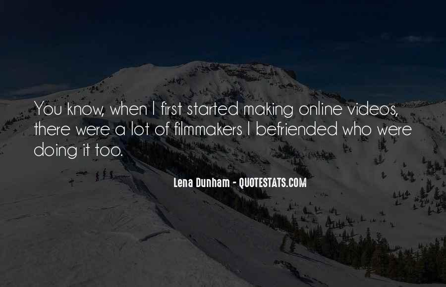 Quotes About Making Videos #840833