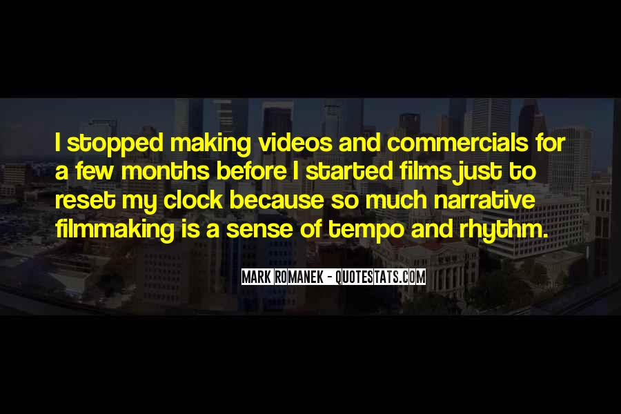 Quotes About Making Videos #989046
