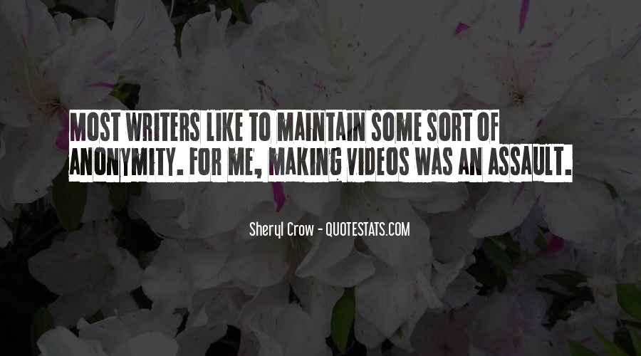 Quotes About Making Videos #989577