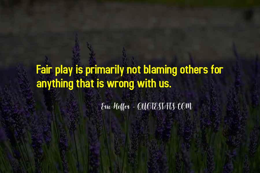 Quotes About Not Blaming Others #1356349