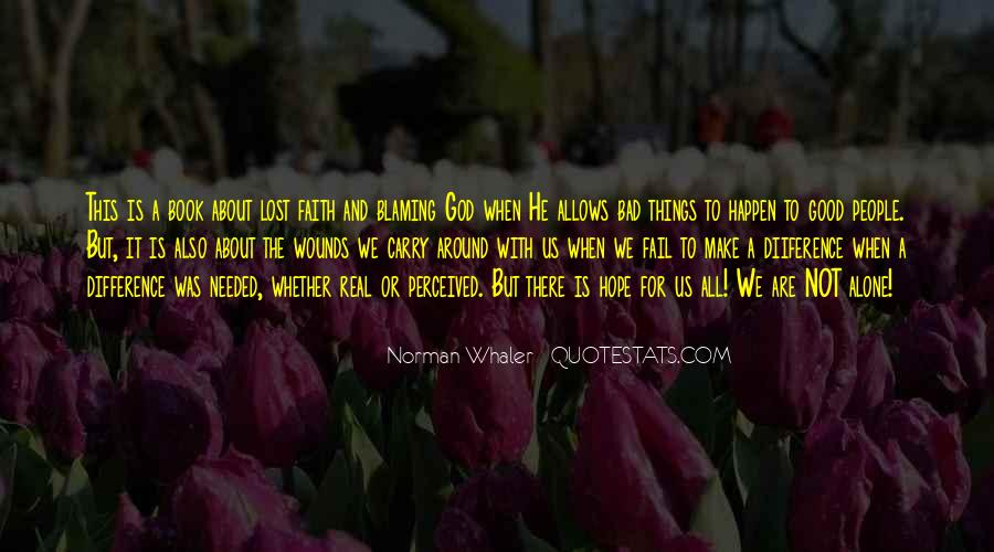 Quotes About Not Blaming Others #168695