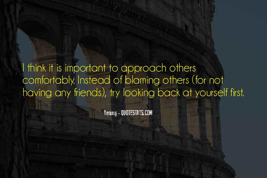Quotes About Not Blaming Others #1759779