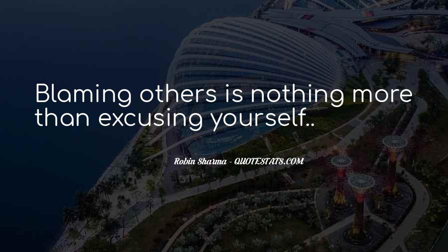 Quotes About Not Blaming Others #183950