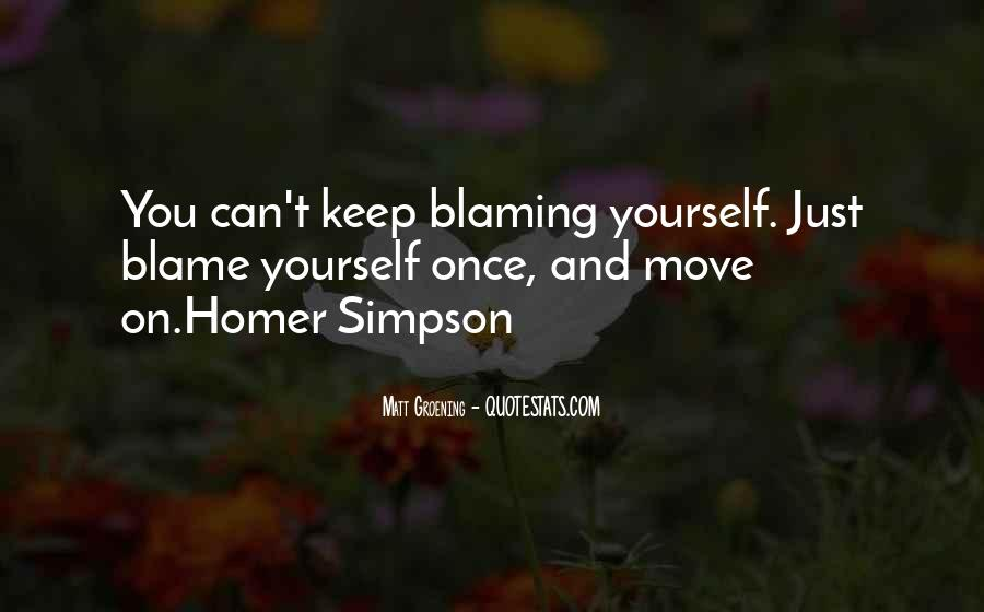 Quotes About Not Blaming Others #188758