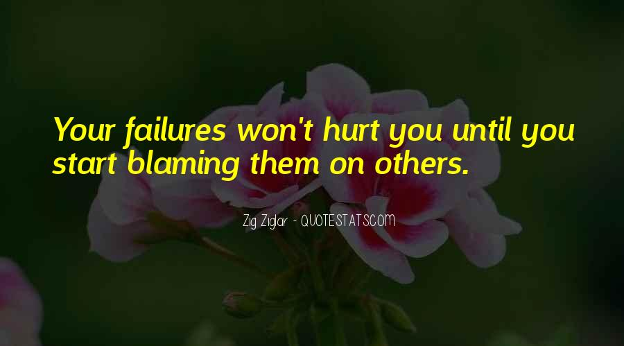 Quotes About Not Blaming Others #215839