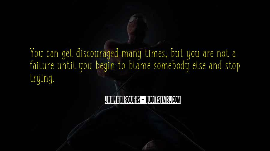 Quotes About Not Blaming Others #285757