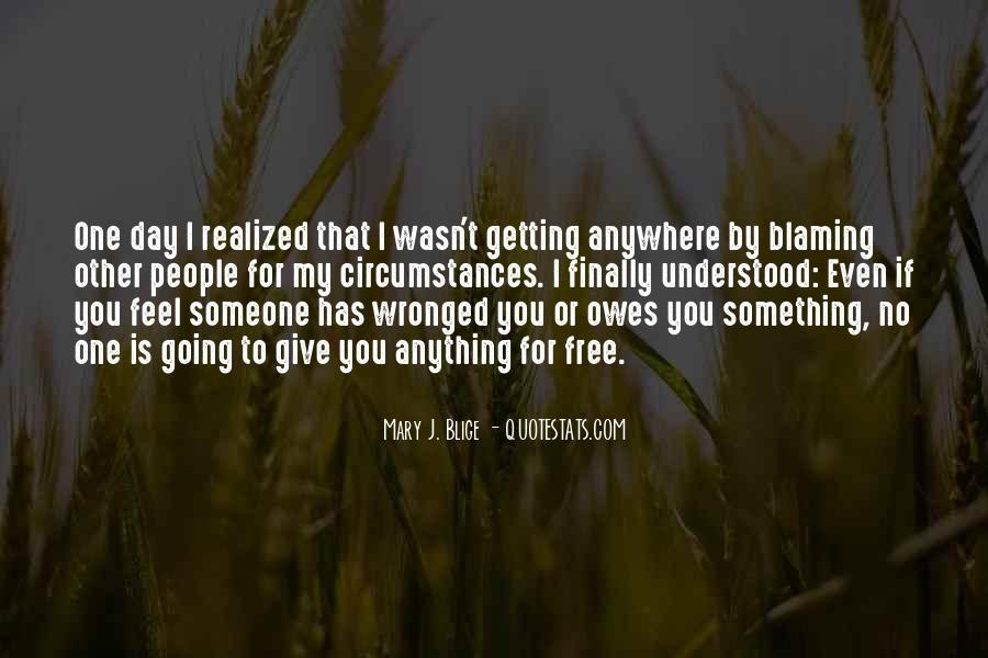 Quotes About Not Blaming Others #29064