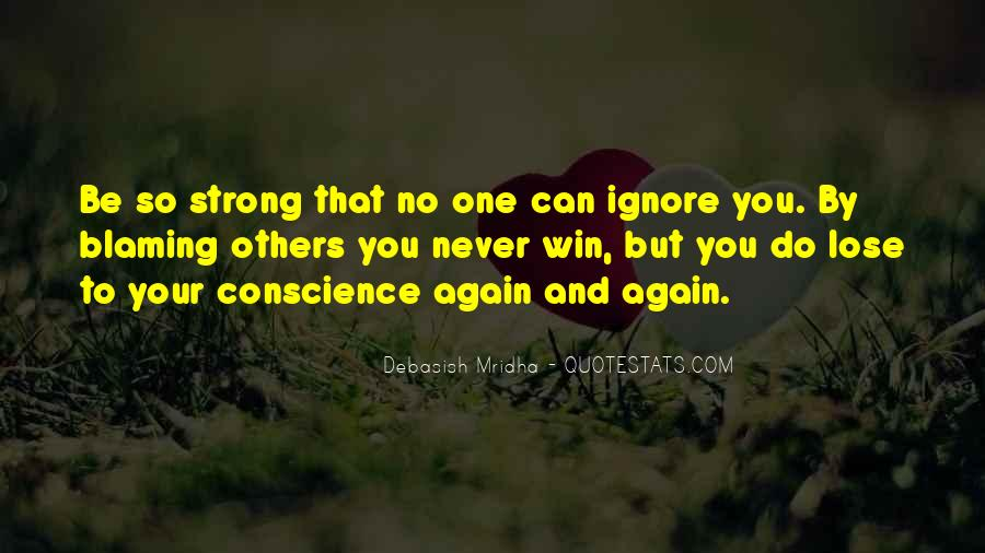 Quotes About Not Blaming Others #34561