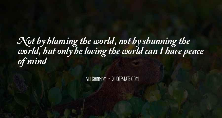 Quotes About Not Blaming Others #42876