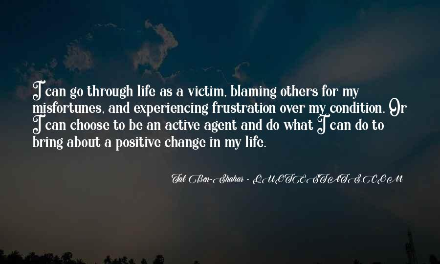 Quotes About Not Blaming Others #52468