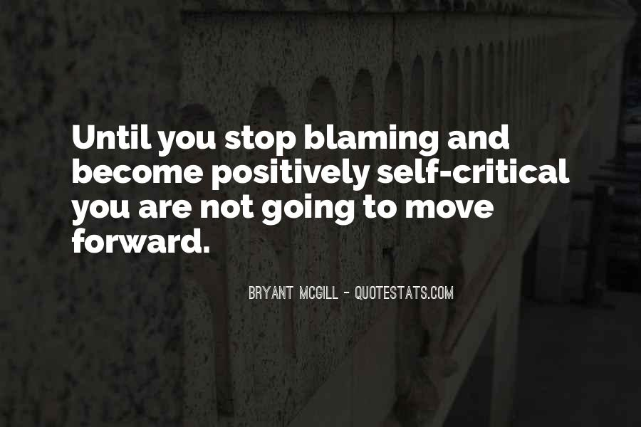 Quotes About Not Blaming Others #64094
